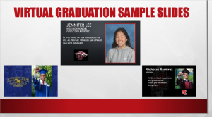 A sample of the slide each senior will get during virtual graduation.